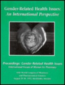 Gender-Related Health Issues: An International Perspective - Marianne R. Rollings