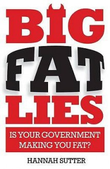 Big Fat Lies - Hannah Sutter