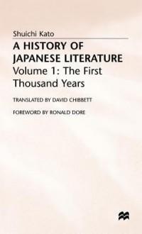 A History Of Japanese Literature - Shûichi Katô