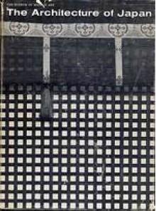 Architecture of Japan - Arthur Drexler