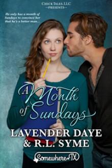A Month of Sundays - R.L. Syme, Lavender Daye