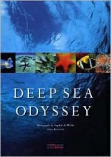 Deep Sea Odyssey - Sophie de Wilde