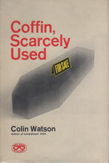 Coffin, Scarcely Used - Colin Watson