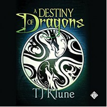 A Destiny of Dragons - By (author) TJ Klune,Michael Lesley