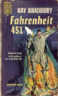Farenheit 451 - Ray Bradbury