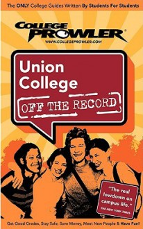 Union College (College Prowler Guide) - College Prowler
