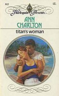 Titan's Woman - Ann Charlton