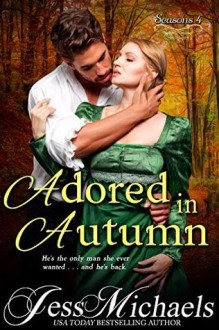 Adored in Autumn (Seasons Book 4) - Jess Michaels