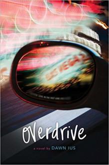Overdrive - Dawn Ius
