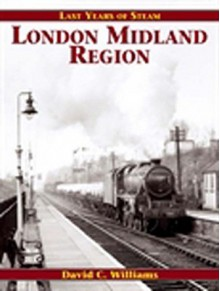 London Midland Region - David C. Williams