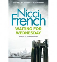 Waiting for Wednesday - Nicci French