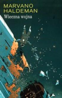 Wieczna wojna (Science Fiction, #2) - Marvano, Joe Haldeman, Krzysztof Uliszewski