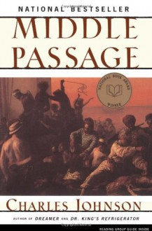 Middle Passage - Charles R. Johnson