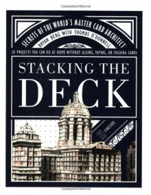 Stacking the Deck: Secrets of the World's Master Card Architect - Bryan Berg