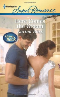 Here Comes the Groom - Karina Bliss