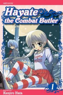 Hayate the Combat Butler: v. 1 (Hayate the Combat Butler) - Kenjiro Hata