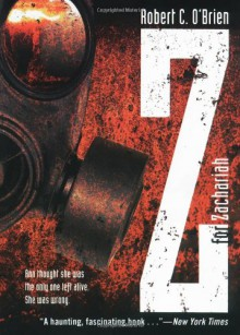 Z for Zachariah - Robert C. O'Brien