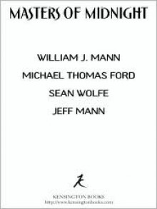 Masters of Midnight: Erotic Tales of the Vampire - William J. Mann, Michael Thomas Ford, Sean Wolfe, Jeff Mann
