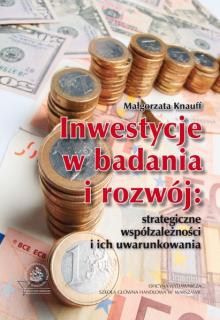 Inwestycje w badania i rozwój - Małgorzata Knauff