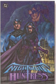 Nightwing/Huntress - Devin Grayson, Greg Land, Bill Sienkiewicz