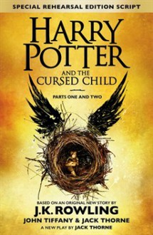 Harry Potter and the Cursed Child - J.K. Rowling,John Kerr Tiffany,Jack Thorne