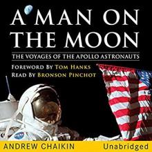 A Man on the Moon: The Voyages of the Apollo Astronauts - Andrew Chaikin, Bronson Pinchot, Deutschland Random House Audio