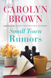 Small Town Rumors - Carolyn Brown