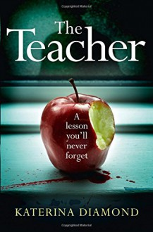 The Teacher - Katerina Diamond