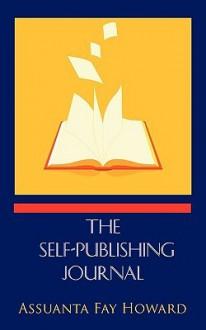 The Self-Publishing Journal - Assuanta Fay Howard