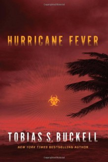 Hurricane Fever - Tobias S. Buckell