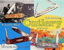 Advertising Cutlery - Richard D. White Jr.