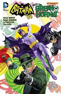 Batman '66 Meets the Green Hornet - Kevin Smith,Ralph Garman,Ty Templeton