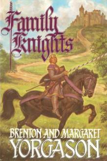 Family Knights - Brenton G. Yorgason, Margaret Yorgason
