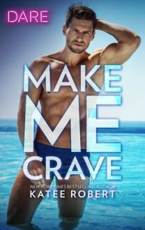 Make Me Crave - Katee Robert