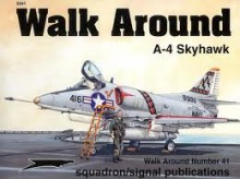 A-4 Skyhawk Walk Around - Lou Drendel