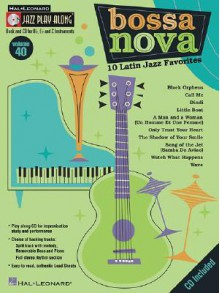 Bossa Nova: 10 Latin Jazz Favorites [With CD] - Mark Taylor