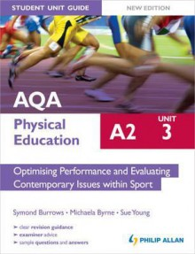 Aqa A2 Physical Education Unit 3, . Optimising Performance and Evaluating Contemporary Issues Within Sport - Symond Burrows