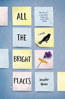 By Jennifer Niven All the Bright Places [Hardcover] - Jennifer Niven