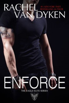 Enforce - Rachel Van Dyken