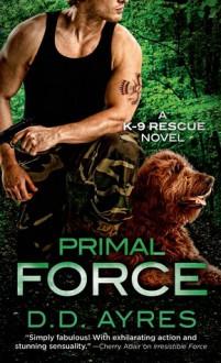 Primal Force - D.D. Ayres