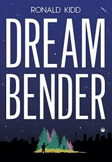 Dreambender - Ronald Kidd