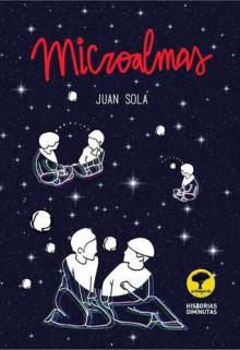 Microalmas - Juan Solá