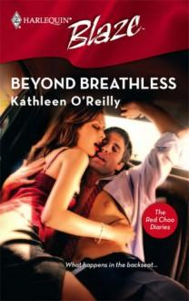 Beyond Breathless - Kathleen O'Reilly