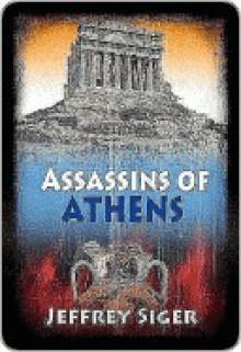 Assassins of Athens - Jeffrey Siger