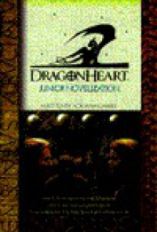 Dragonheart Junior Novelization - Adriana Gabriel