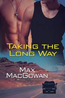 Taking the Long Way - Max MacGowan
