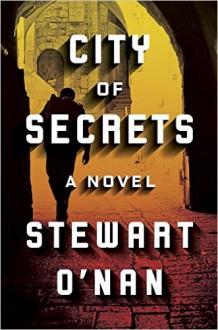 City of Secrets - Stewart O'Nan