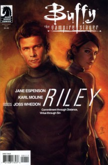 Buffy the Vampire Slayer Season 8: Riley (Buffy the Vampire Slayer: Season 8) - Jane Espenson,Andy Owens,Karl Moline
