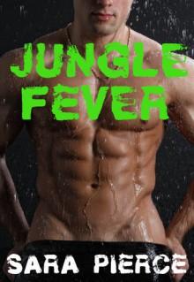 Jungle Fever - Sara Pierce