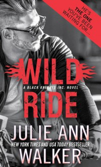 Wild Ride - Julie Ann Walker